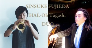 SINSUKE FUJIEDA HAL-Oh Togashi Duo2